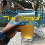 Texas Dad Blog: Dads Guide to: The Domain (North Austin)