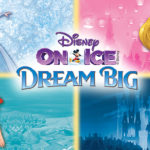 Disney on Ice Dream Big Family 4 Pack Giveaway